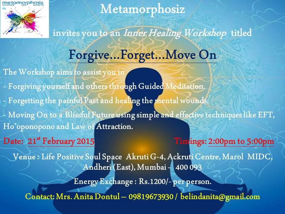 Forgive…Forget…Move On | Life Positive Foundation