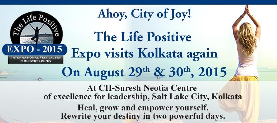 The Life Positive Expo – 2015 – Kolkata